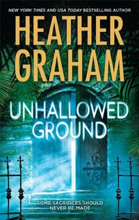 Unhallowed Ground by Heather Graham