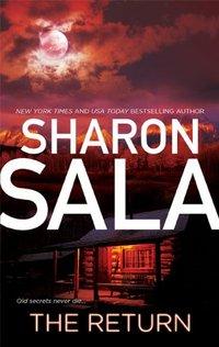The Return by Sharon Sala