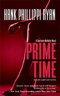 Excerpt of Prime Time by Hank Phillippi Ryan