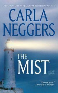 The Mist by Carla Neggers