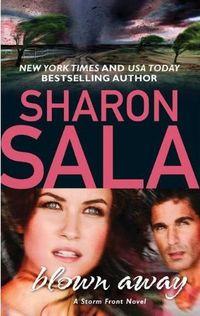 Blown Away by Sharon Sala