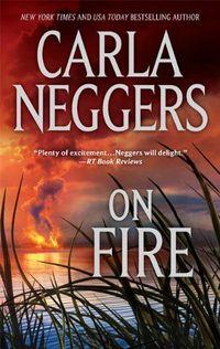 On Fire by Carla Neggers