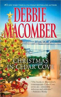 Christmas In Cedar Cove by Debbie Macomber