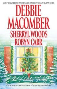 That Holiday Feeling by Robyn Carr