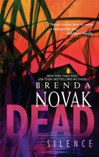Excerpt of Dead Silence by Brenda Novak