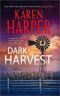 Dark Harvest by Karen Harper