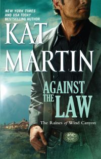 Excerpt of Against the Law by Kat Martin