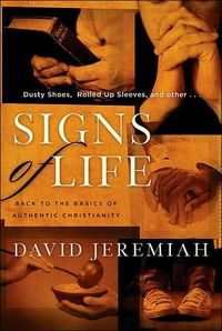 Signs of Life by David Jeremiah