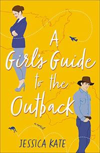 A Girls Guide to the Outback