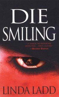 DIE SMILING