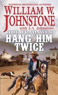 Hang Him Twice