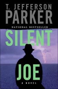 Silent Joe by T. Jefferson Parker