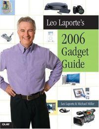 Leo Laporte's 2006 Gadget Guide