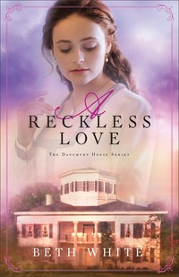 A Reckless Love