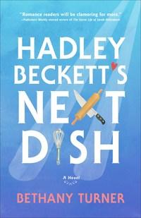 Hadley Beckett's Next Dish