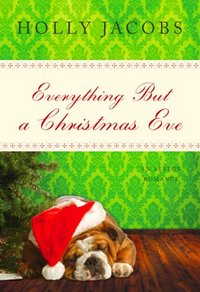 Everything But A Christmas Eve by Holly Jacobs