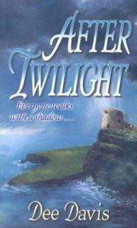 After Twilight by Dee Davis