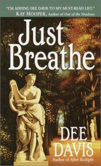 Just Breathe by Dee Davis