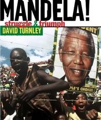 Mandela : Struggle and Triumph