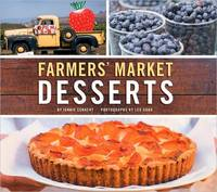 Farmers Market Desserts by Jennie Schacht