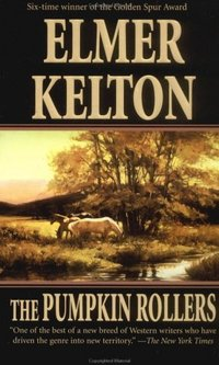 The Pumpkin Rollers by Elmer Kelton