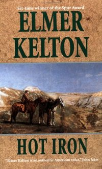 Hot Iron by Elmer Kelton
