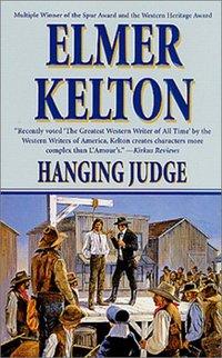 Hanging Judge by Elmer Kelton