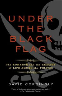 Under the Black Flag: by David Cordingly