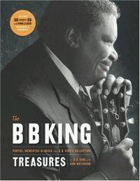B.B. King Treasures: Photos, Mementos & Music from B.B. King