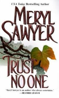 Trust No One by Meryl Sawyer