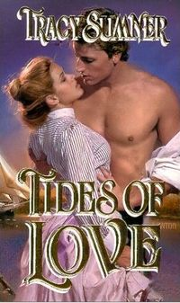 Tides Of Love by Tracy Sumner