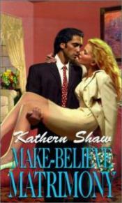 Make-Believe Matrimony