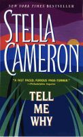 Tell Me Why by Stella Cameron