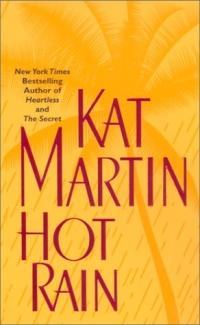 Hot Rain by Kat Martin