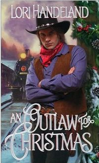 An Outlaw For Christmas by Lori Handeland