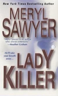 Lady Killer by Meryl Sawyer