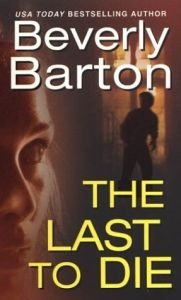 The Last To Die by Beverly Barton