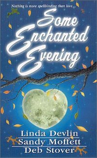Some Enchanted Evening by Deb Stover