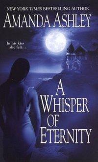 A Whisper Of Eternity by Amanda Ashley