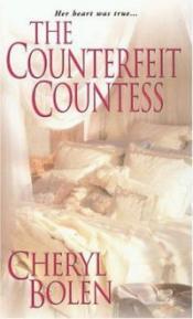 The Counterfeit Countess by Cheryl Bolen