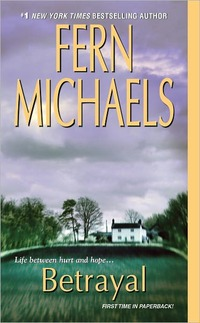 Betrayal by Fern Michaels