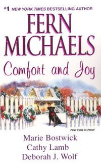 Comfort and Joy by Deborah J. Wolf