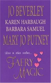 Faery Magic by Karen Harbaugh