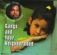 Gangs and Your Neighborhood