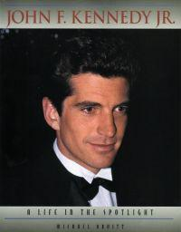 JFK Jr.: A Life in The Spotlight