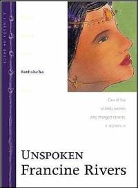 Unspoken by Francine Rivers