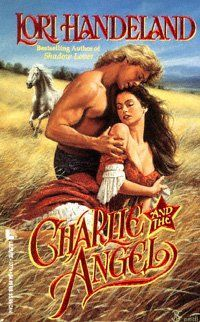 Charlie And The Angel by Lori Handeland