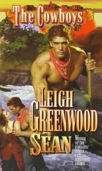 The Cowboys: Sean by Leigh Greenwood