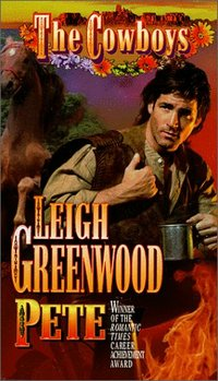 The Cowboys: Pete by Leigh Greenwood