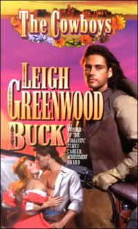 The Cowboys: Buck by Leigh Greenwood